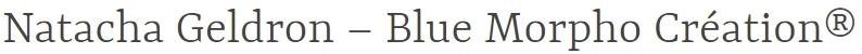 Blue Morpho Création